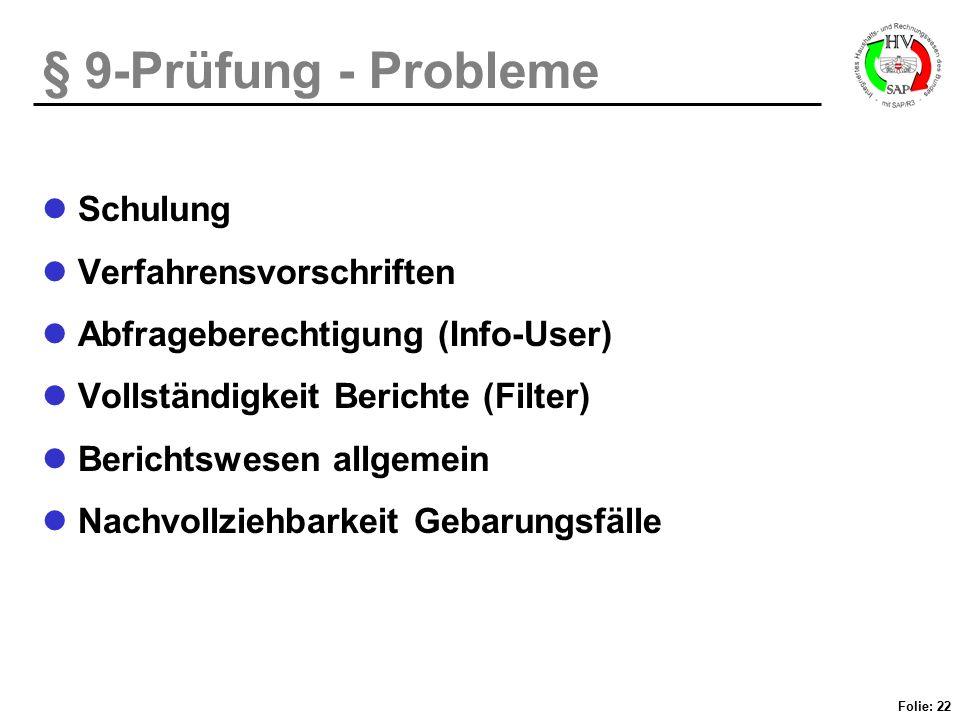 § 9-Prüfung - Probleme Schulung Verfahrensvorschriften