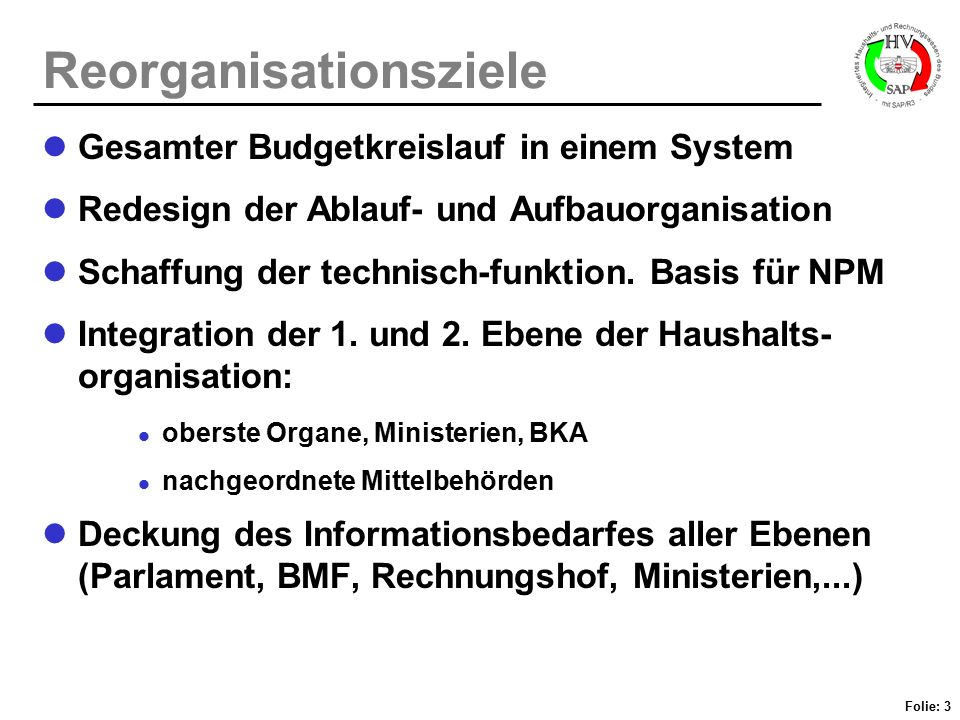 Reorganisationsziele
