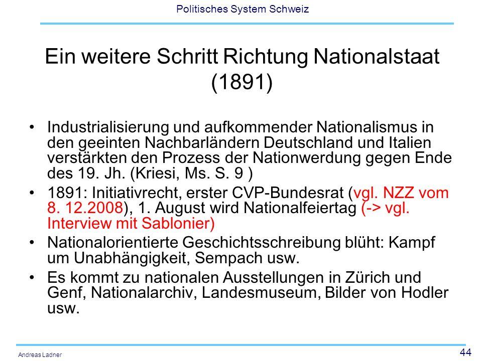 Ein weitere Schritt Richtung Nationalstaat (1891)