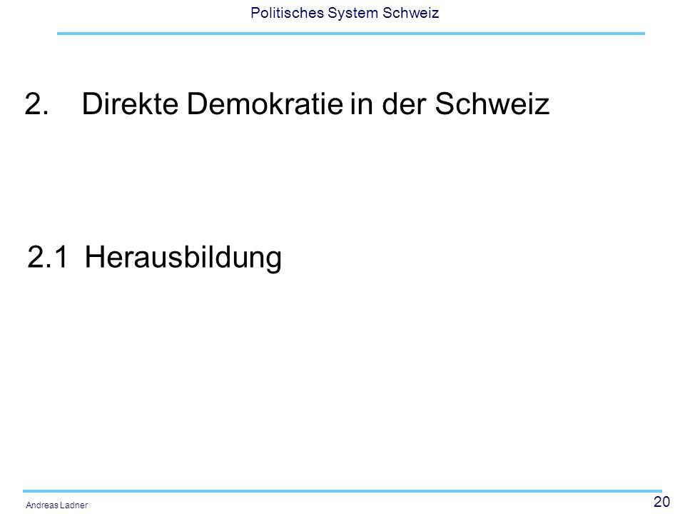 2. Direkte Demokratie in der Schweiz