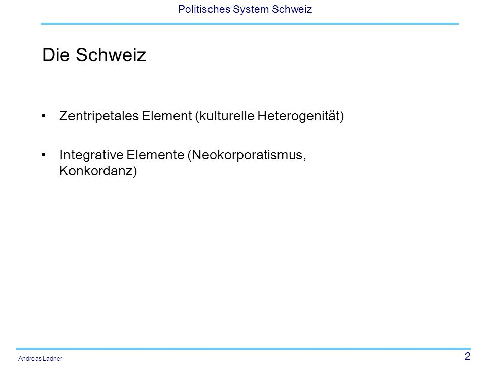 Die Schweiz Zentripetales Element (kulturelle Heterogenität)