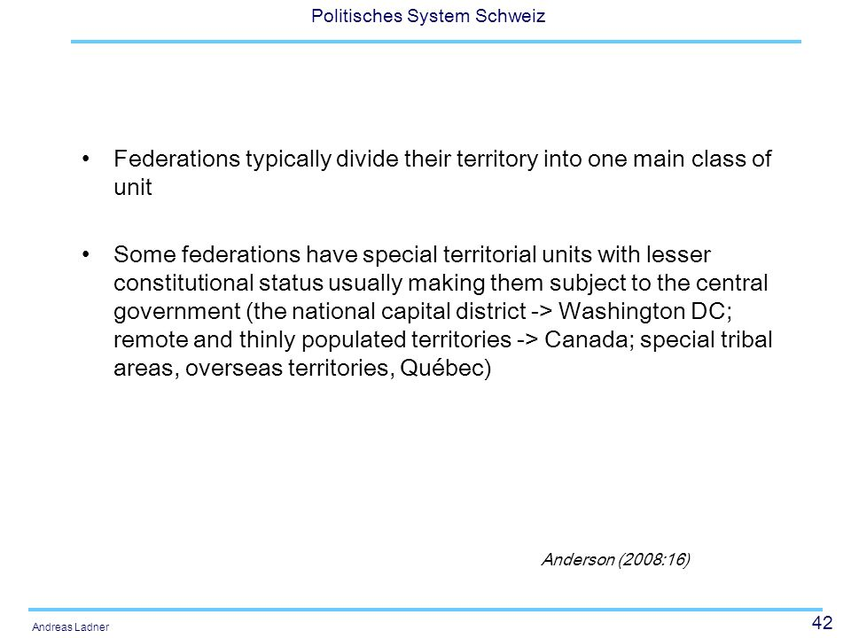 Federations typically divide their territory into one main class of unit