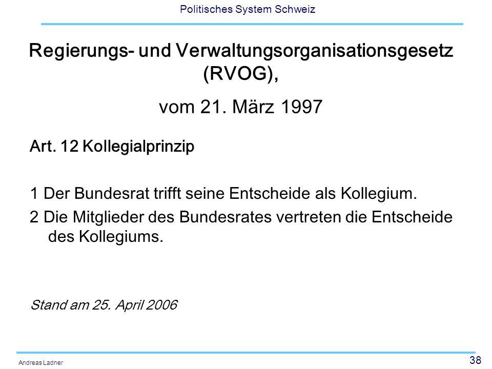 Regierungs- und Verwaltungsorganisationsgesetz (RVOG), vom 21