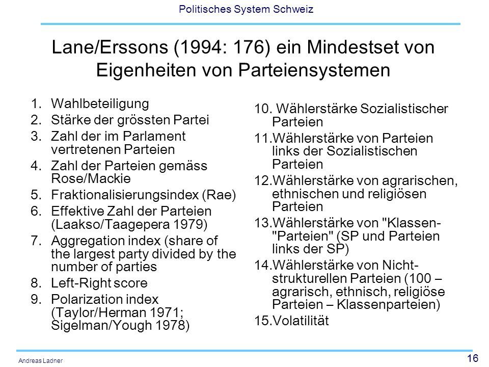 Lane/Erssons (1994: 176) ein Mindestset von Eigenheiten von Parteiensystemen