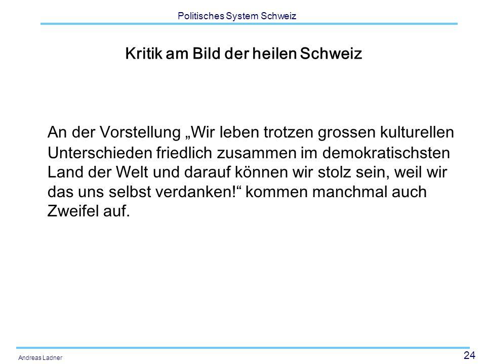 Kritik am Bild der heilen Schweiz