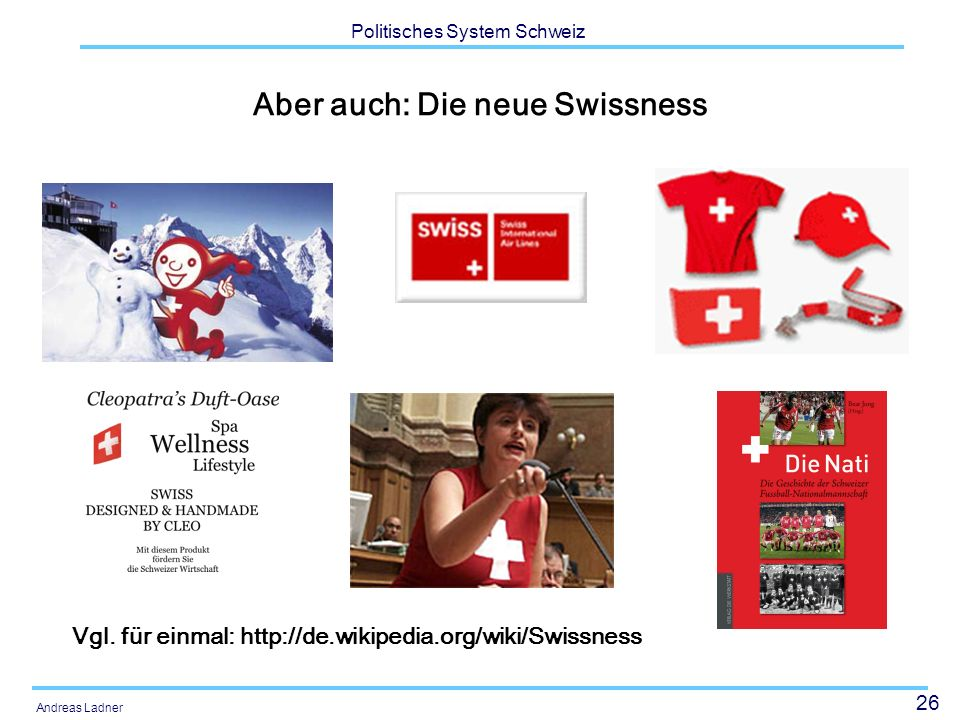 Aber auch: Die neue Swissness