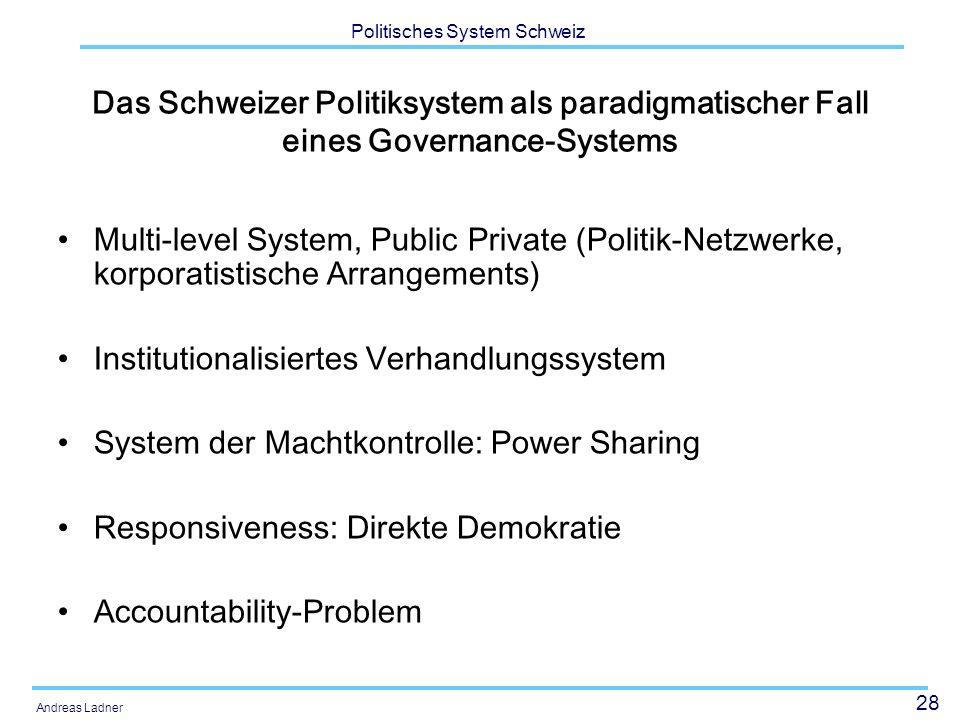 Das Schweizer Politiksystem als paradigmatischer Fall eines Governance-Systems