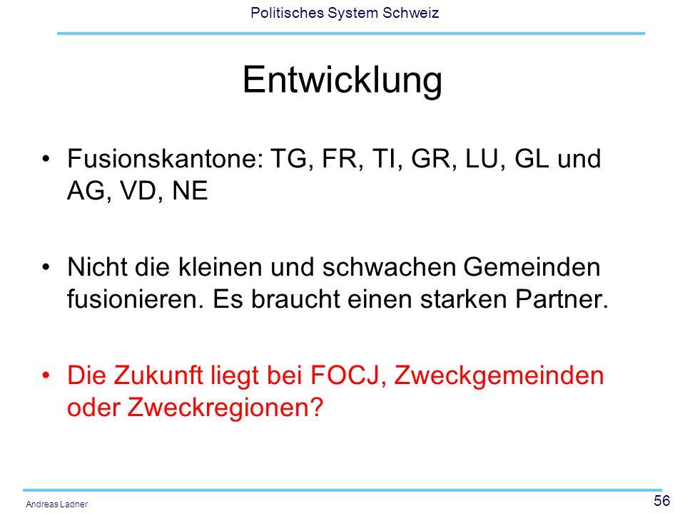 Entwicklung Fusionskantone: TG, FR, TI, GR, LU, GL und AG, VD, NE