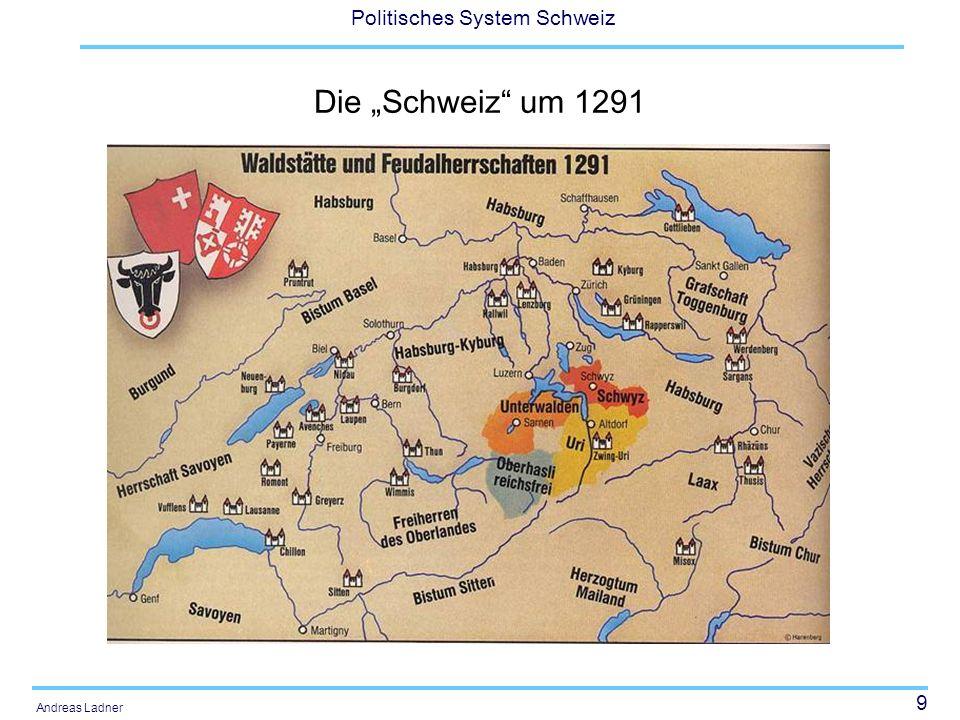 """Die """"Schweiz um 1291"""