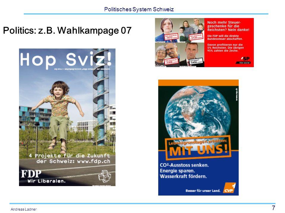 Politics: z.B. Wahlkampage 07