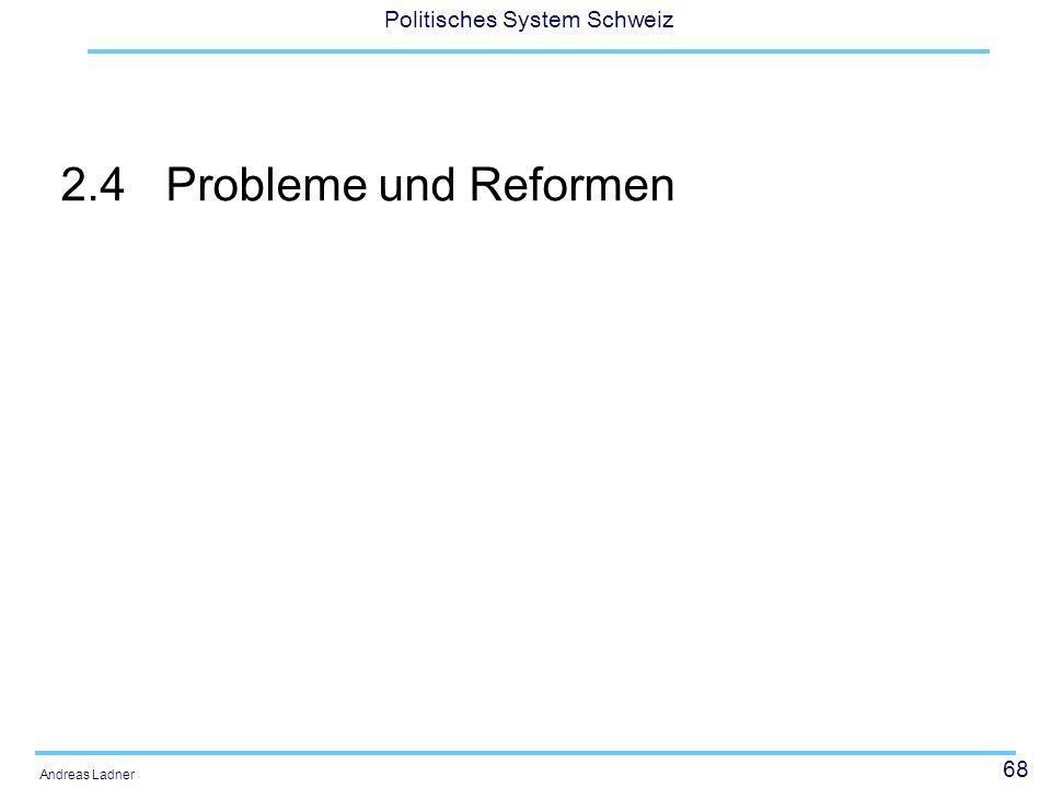 2.4 Probleme und Reformen