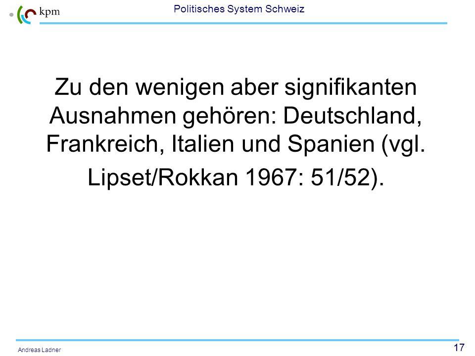 Zu den wenigen aber signifikanten Ausnahmen gehören: Deutschland, Frankreich, Italien und Spanien (vgl.