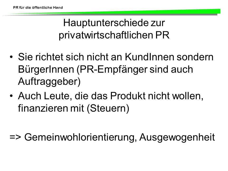 Hauptunterschiede zur privatwirtschaftlichen PR