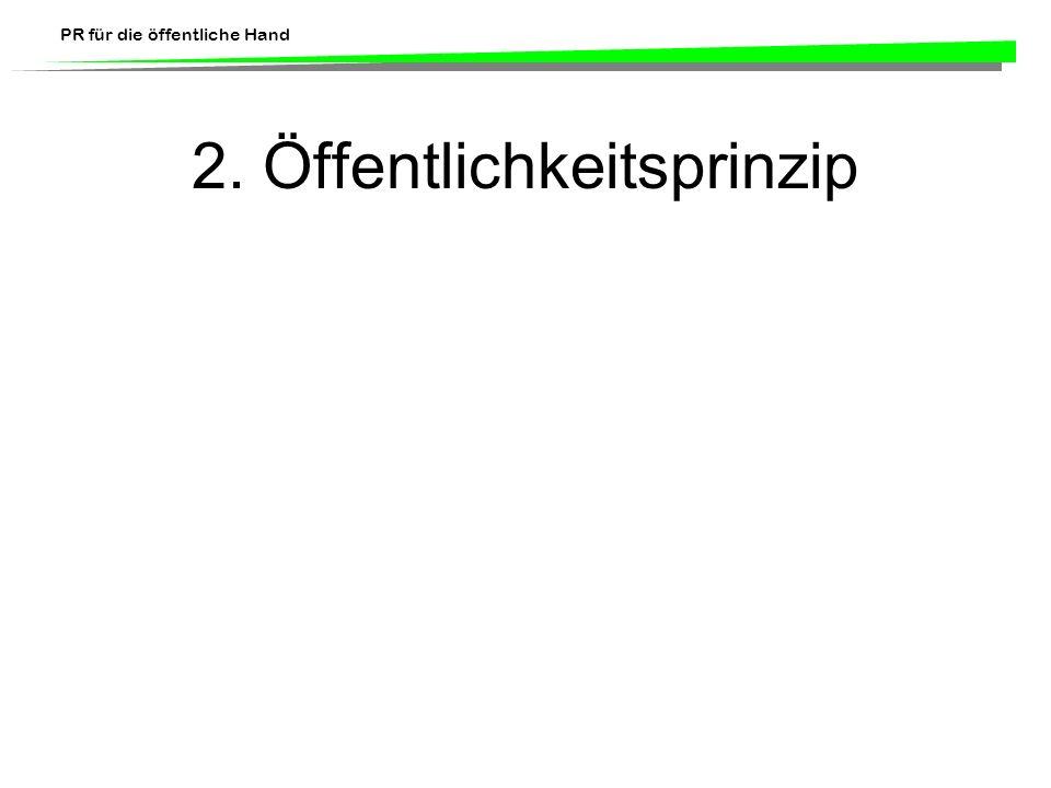 2. Öffentlichkeitsprinzip