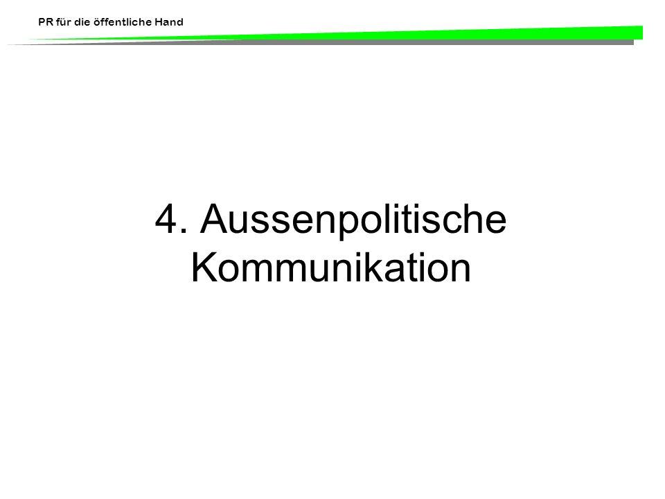 4. Aussenpolitische Kommunikation