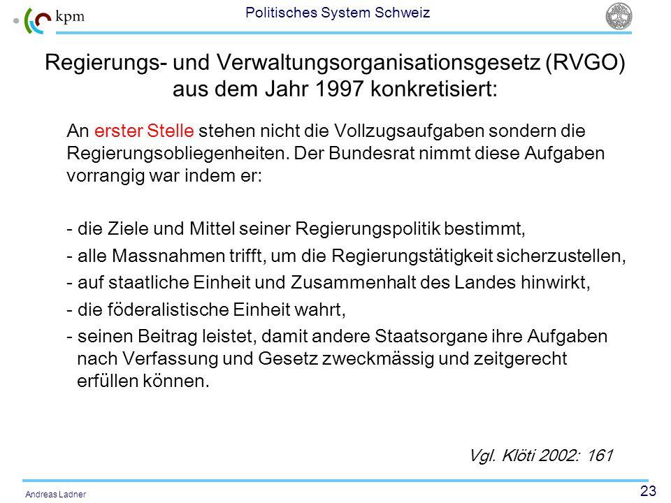 Regierungs- und Verwaltungsorganisationsgesetz (RVGO) aus dem Jahr 1997 konkretisiert: