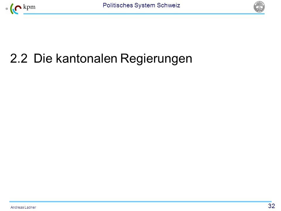 2.2 Die kantonalen Regierungen