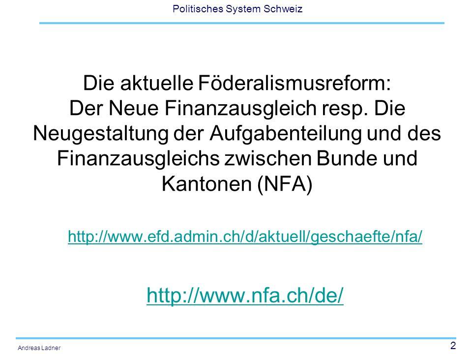 Die aktuelle Föderalismusreform: Der Neue Finanzausgleich resp