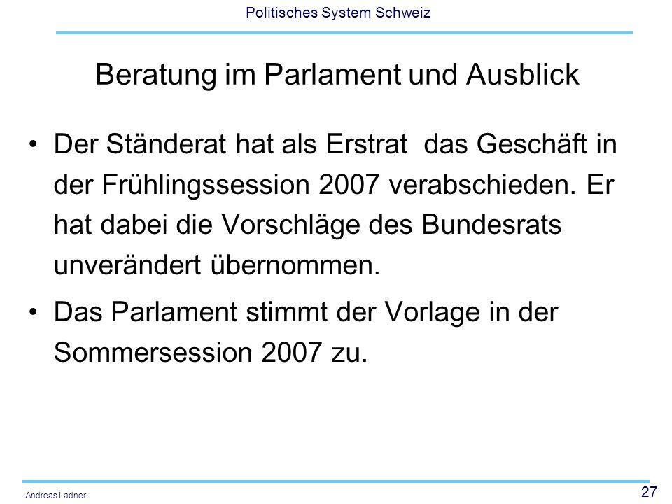 Beratung im Parlament und Ausblick