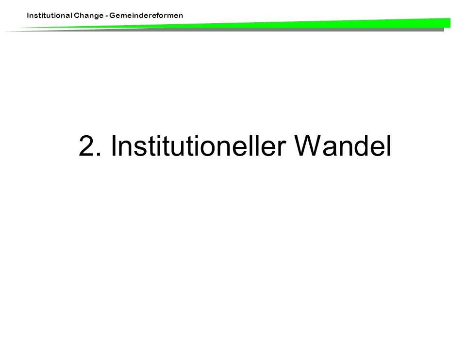 2. Institutioneller Wandel