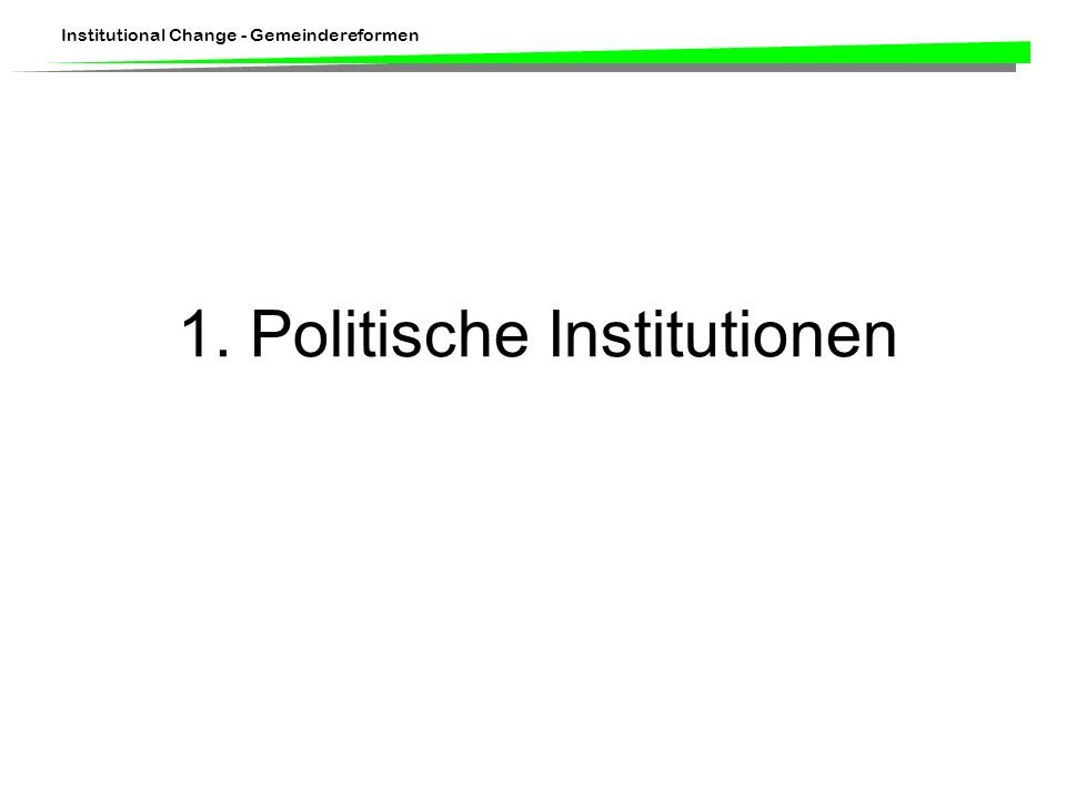 1. Politische Institutionen