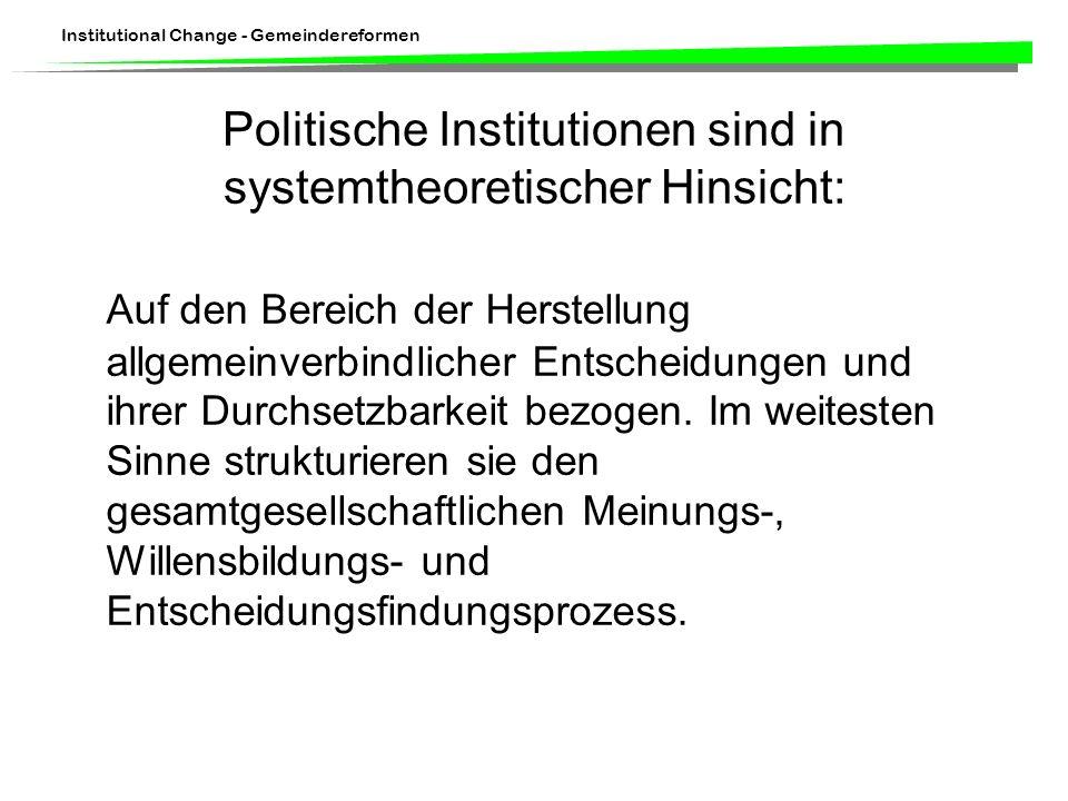 Politische Institutionen sind in systemtheoretischer Hinsicht: