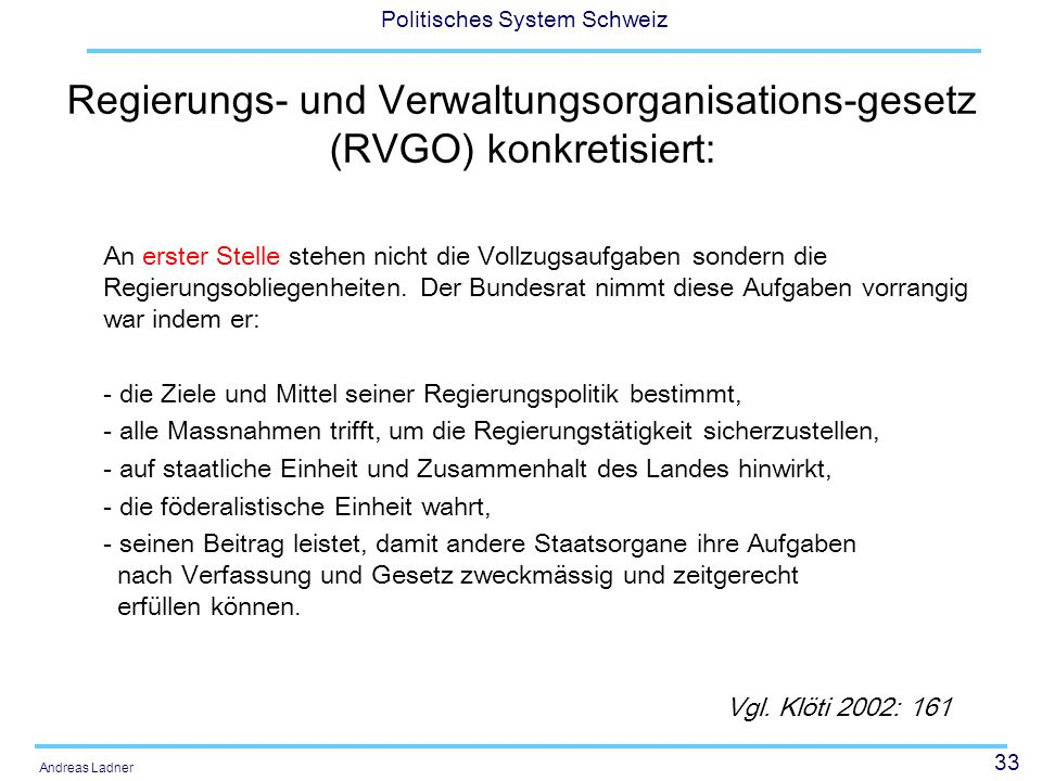 Regierungs- und Verwaltungsorganisations-gesetz (RVGO) konkretisiert: