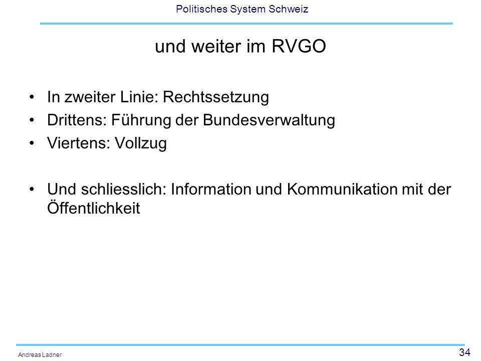 und weiter im RVGO In zweiter Linie: Rechtssetzung