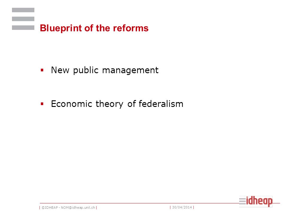 Blueprint of the reforms