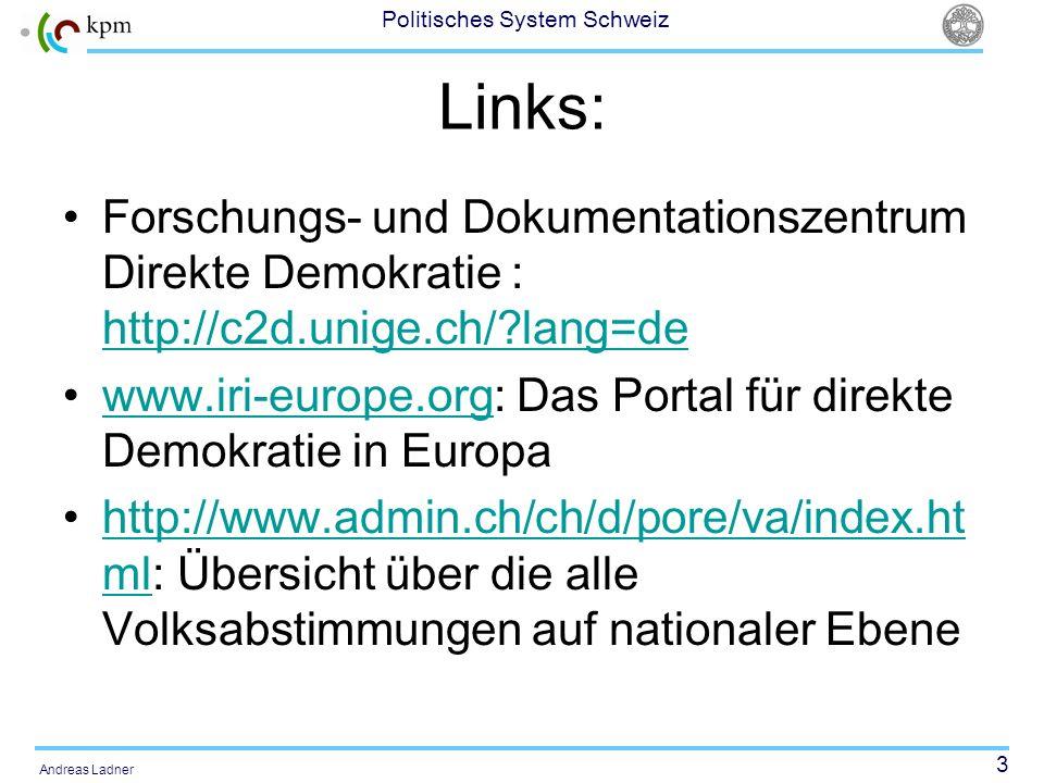 Links: Forschungs- und Dokumentationszentrum Direkte Demokratie : http://c2d.unige.ch/ lang=de.