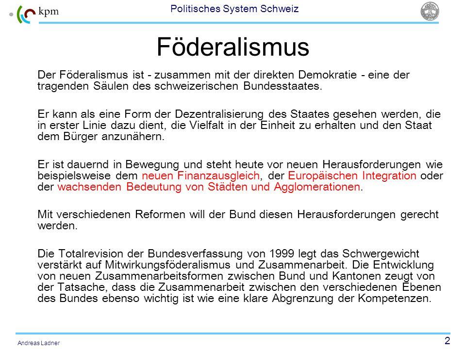 FöderalismusDer Föderalismus ist - zusammen mit der direkten Demokratie - eine der tragenden Säulen des schweizerischen Bundesstaates.