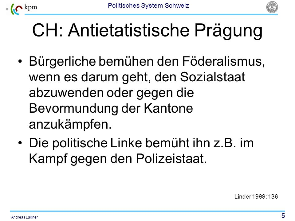 CH: Antietatistische Prägung