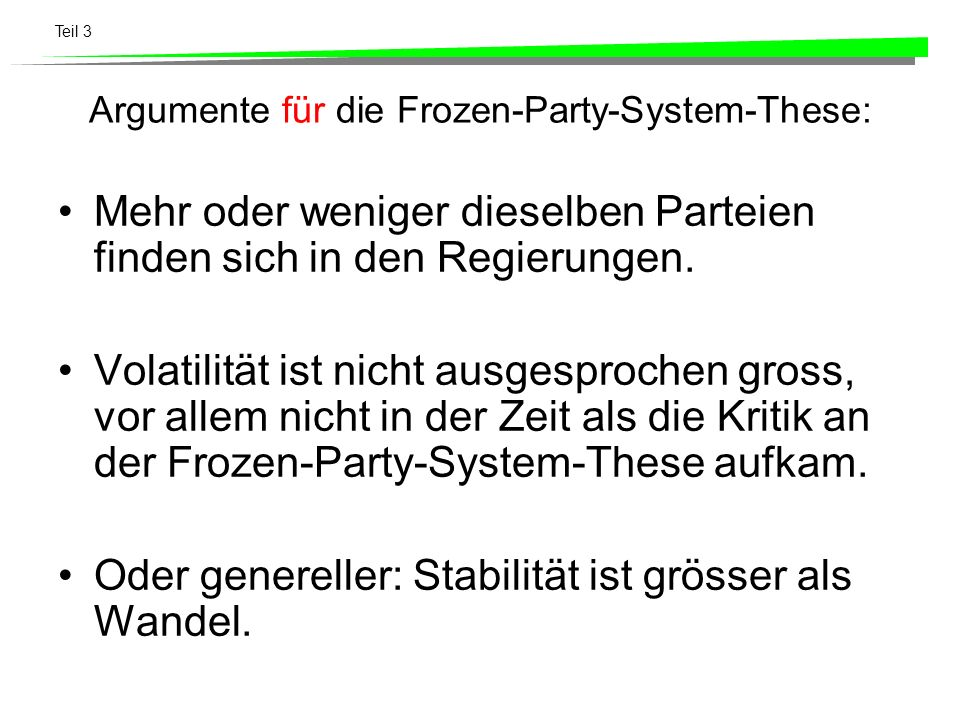 Argumente für die Frozen-Party-System-These: