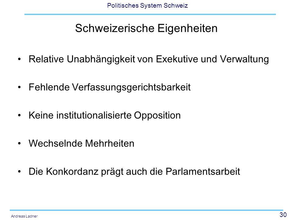 Schweizerische Eigenheiten