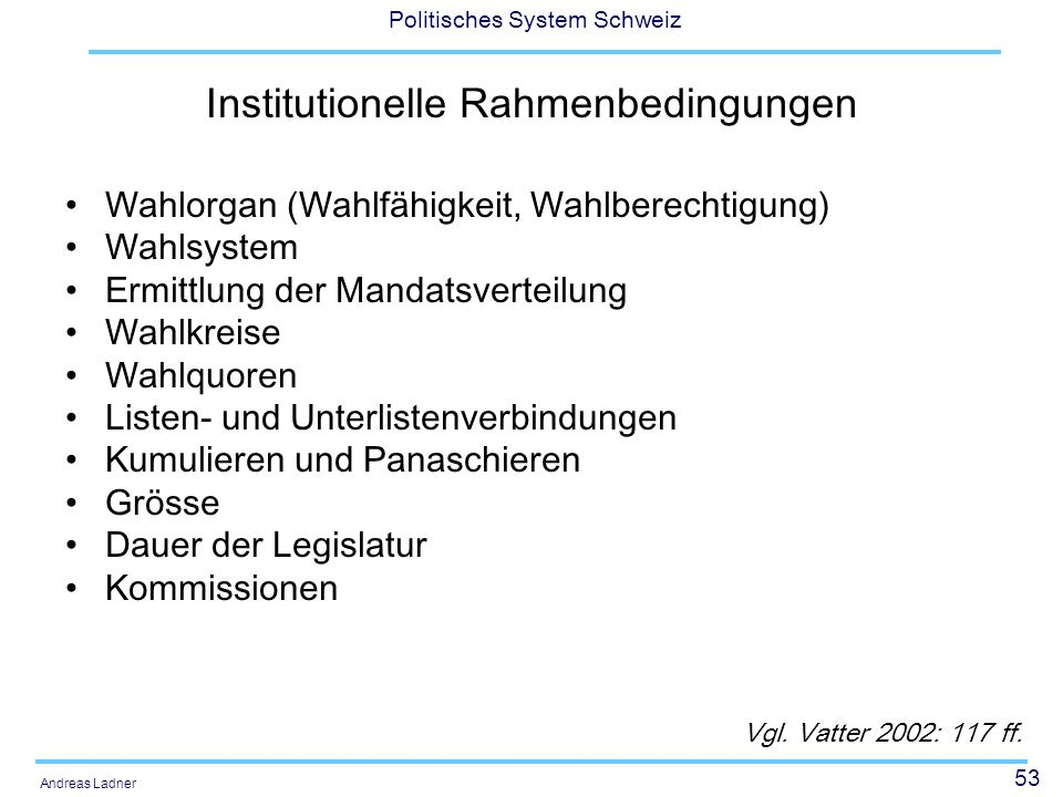 Institutionelle Rahmenbedingungen