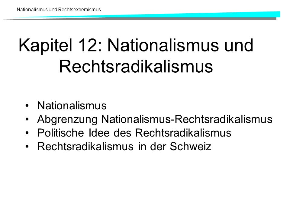 Kapitel 12: Nationalismus und Rechtsradikalismus