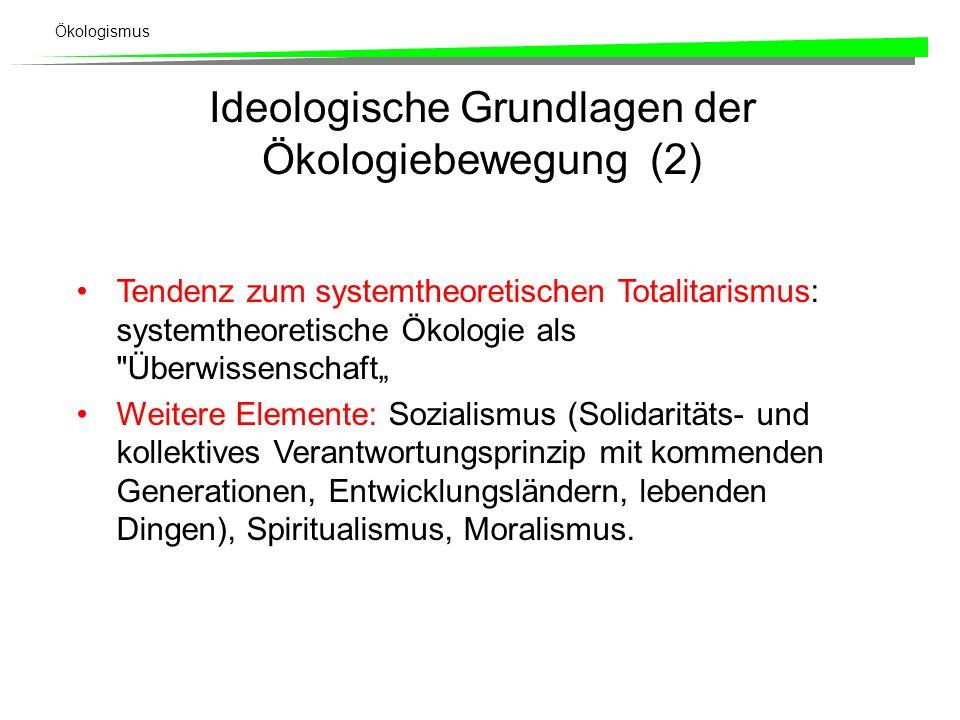 Ideologische Grundlagen der Ökologiebewegung (2)