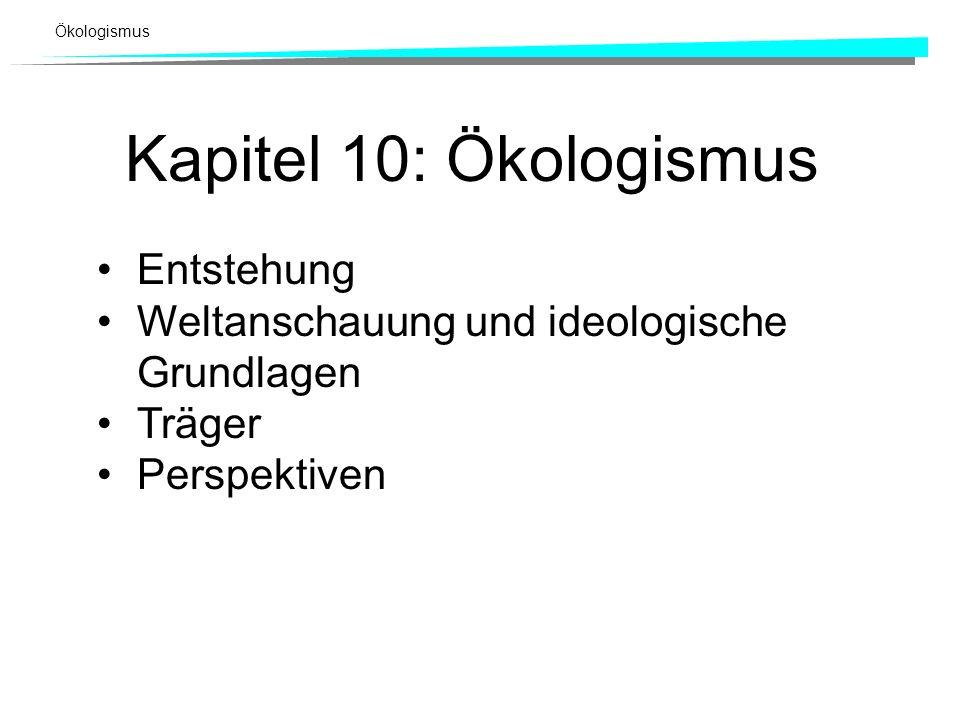Kapitel 10: Ökologismus Entstehung