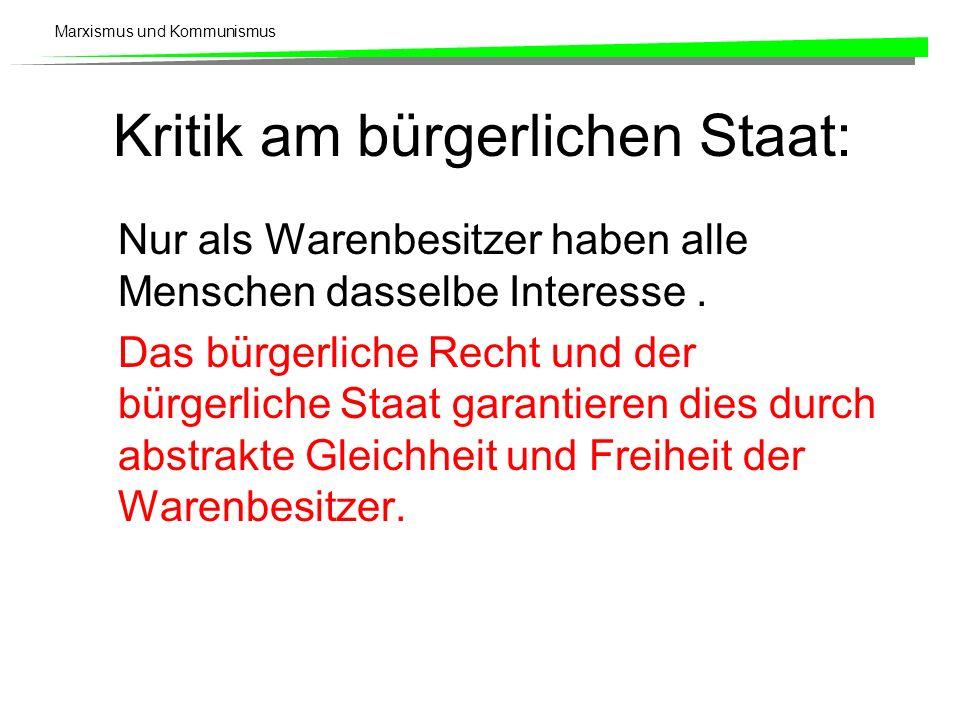 Kritik am bürgerlichen Staat: