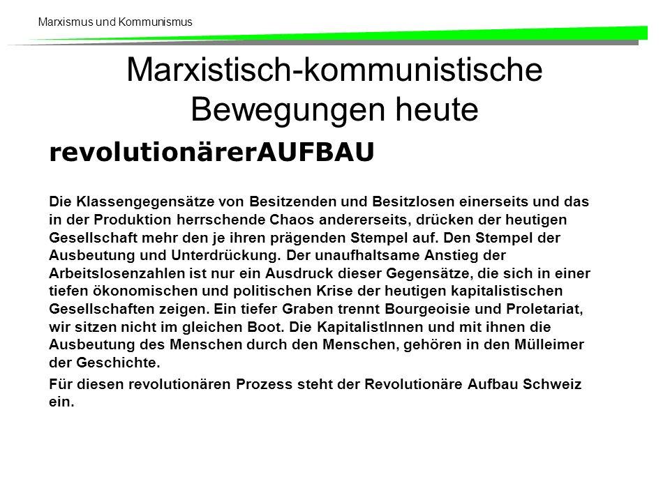 Marxistisch-kommunistische Bewegungen heute