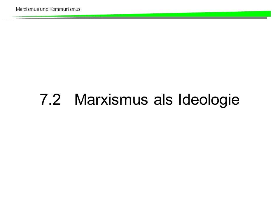 7.2 Marxismus als Ideologie
