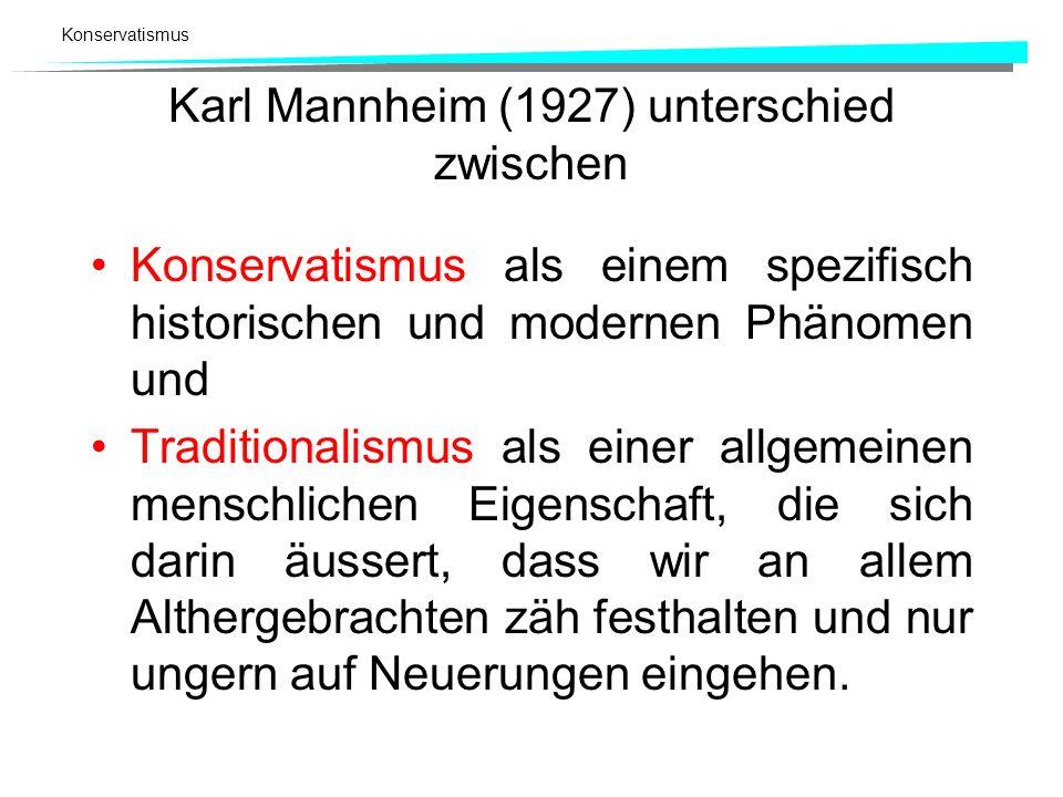 Karl Mannheim (1927) unterschied zwischen