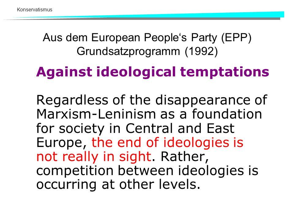 Aus dem European People's Party (EPP) Grundsatzprogramm (1992)