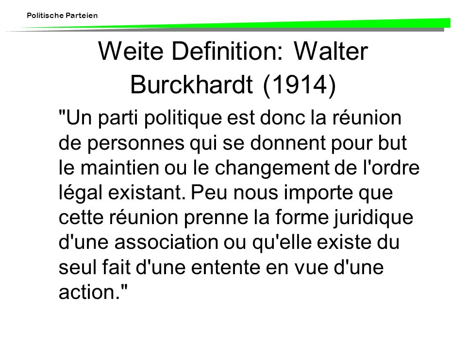 Weite Definition: Walter Burckhardt (1914)