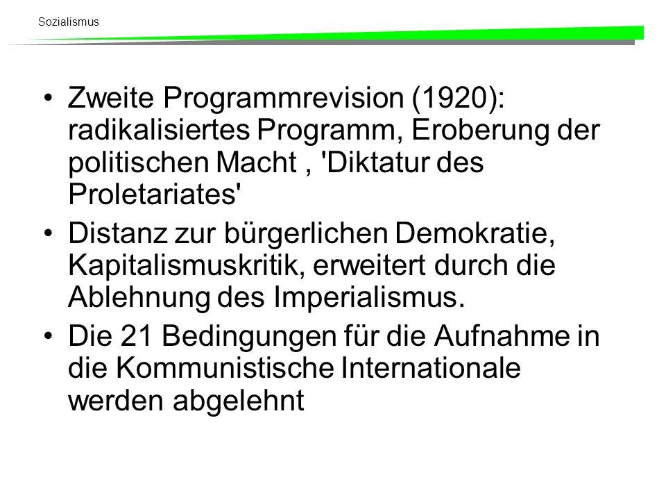Zweite Programmrevision (1920): radikalisiertes Programm, Eroberung der politischen Macht , Diktatur des Proletariates