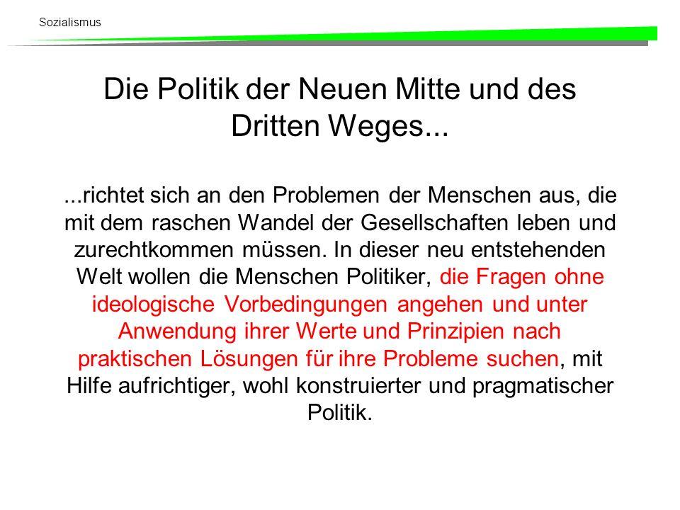 Die Politik der Neuen Mitte und des Dritten Weges...