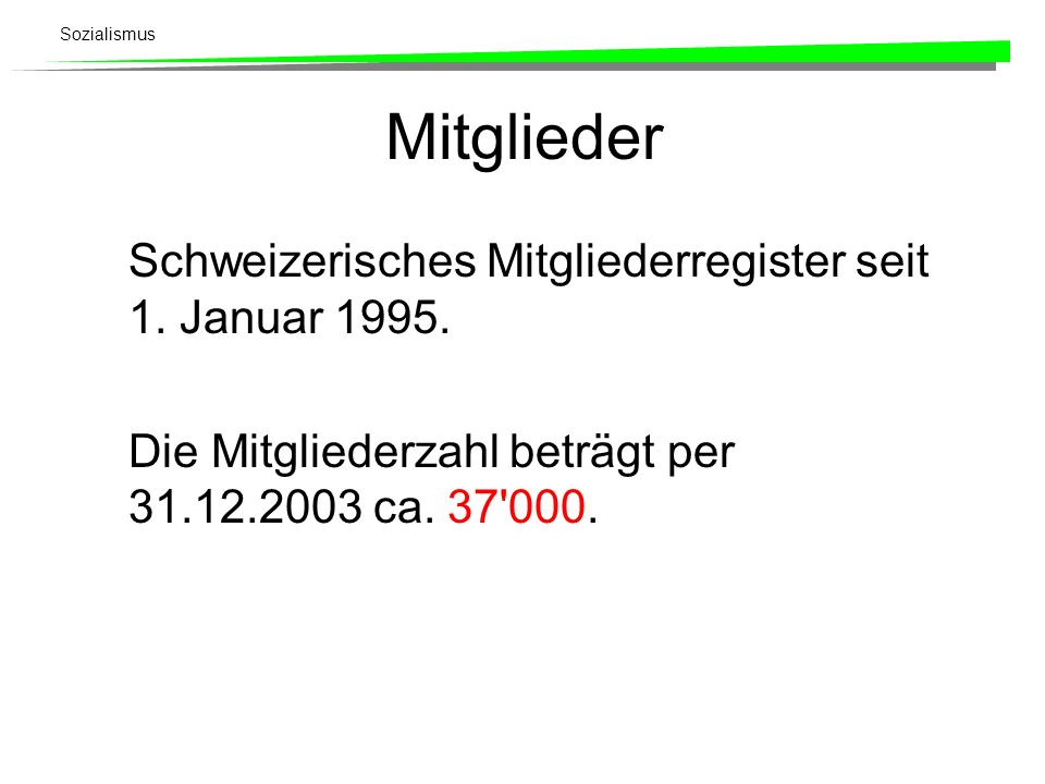 Mitglieder Schweizerisches Mitgliederregister seit 1. Januar 1995.
