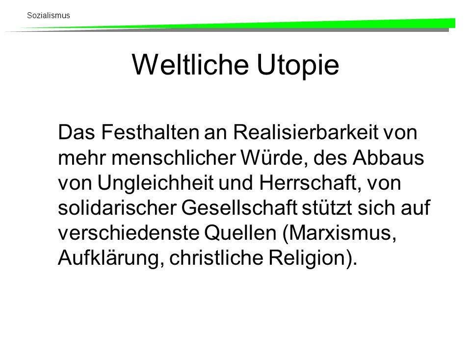 Weltliche Utopie