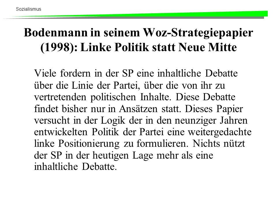 Bodenmann in seinem Woz-Strategiepapier (1998): Linke Politik statt Neue Mitte