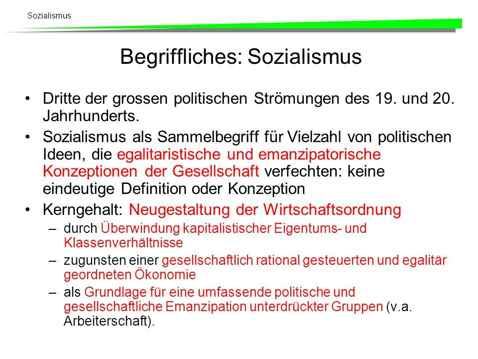 Begriffliches: Sozialismus